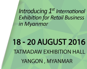 The First Retail Expo Coming to Myanmar